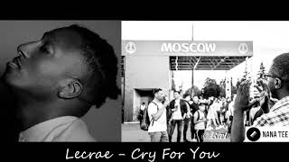 Lecrae - Cry For You ft. Taylor Hill (Cover)