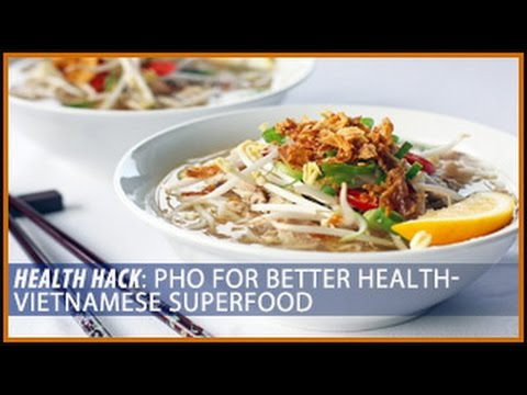 Pho for Better Health: Vietnamese Superfood- Thomas DeLauer