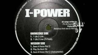I-Power - 1 Life 2 Live