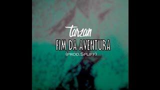 TARZAN c/ Francisco Soares - FIM DA AVENTURA (Prod. Spliff)