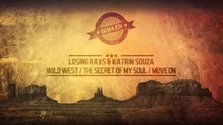 Losing Rays & Katrin Souza - The Secret Of My Soul (Original Mix)