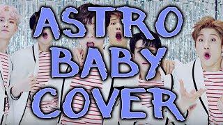 (English Cover) ASTRO (아스트로) - Baby   UMNIA #KPOPADVENTCALENDAR