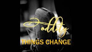 BERTO-THINGS CHANGE (PROD. BY YONDO)