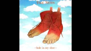 The News - Hole In My Shoe (Traffic Cover)