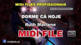 ♬ Midi file  - DORME CÁ HOJE - Ruth Marlene