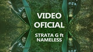 STRATA G ft NAMELESS - RESTO (video oficial) Prod. Logic Lm
