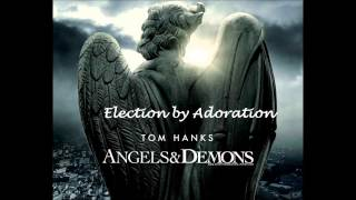 Angels and Demons - 8 - Election by Adoration
