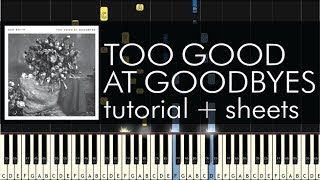 Sam Smith - Too Good at Goodbyes - Piano Tutorial + Sheet Music