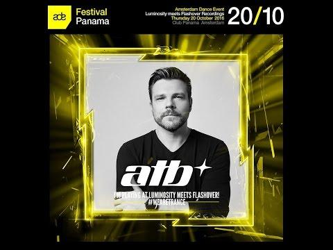 ATB @ Luminosity meets Flashover Recordings, Club Panama (ADE 20-10-2016)