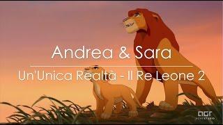 Un'unica Realtà [Il Re Leone 2] - Andrea Germinario e Sara Ritondo