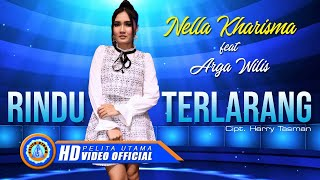 Rindu Terlarang - Nella Kharisma, Arga Wilis