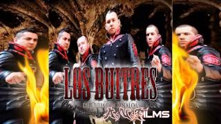 "Los Buitres De Culiacan- ""Noche De Lokera"" [Territorio Buitre] (2014)"