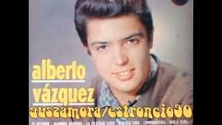 Alberto Vasquez Ven amorcito Ven 1967 Version original
