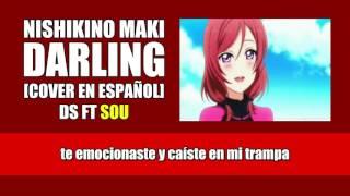 NISHIKINO MAKI   DARLING COVER EN ESPAÑOL POR DS FT SOU