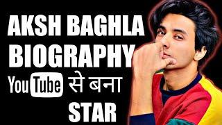 Aksh Baghla Biography Success Story Struggle Life Lifestyle Video Hindi