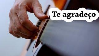 TE AGRADEÇO #violão iniciante