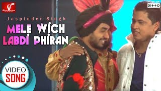 Mele Wich Labdi Phiran - Full Video Song || Jaspinder Singh || Vvanjhali Records