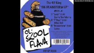The 45 King feat.Latee - Brainstorm -