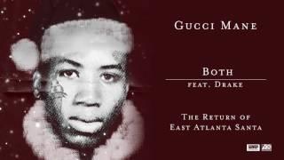 Gucci Mane Ft Drake Both Lyrics