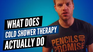 What Does Cold Shower Therapy Actually Do?