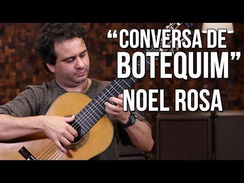Noel Rosa - Conversa de botequim