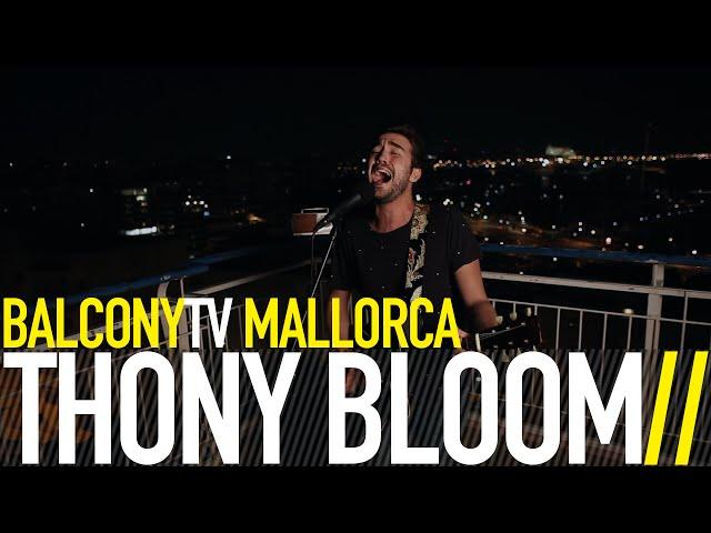 Video en directo de Thony Bloom