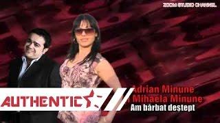 ADRIAN MINUNE SI MIHAELA MINUNE - AM BARBAT DESTEPT, ZOOM STUDIO