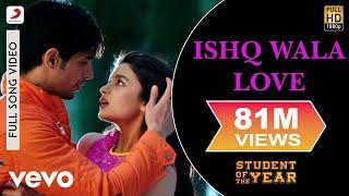 Ishq Wala Love - SOTY | Alia Bhatt | Sidharth Malhotra | Varun Dhawan width=