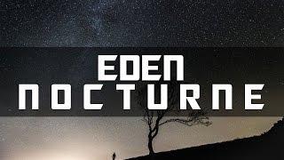 EDEN - Nocturne | Sub-Español