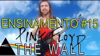 ENSINAMENTO #15 ♫ THE WALL ♫ PINK FLOYD ♫