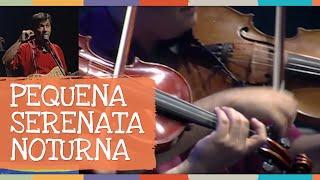 Pequena Serenata Noturna - DVD Palavra Cantada 10 anos - Palavra Cantada
