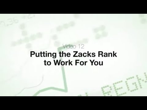 Putting the Zacks Rank to Work For You - Video 12