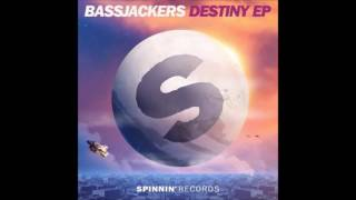 Bassjackers - To Be The One