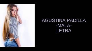 AGUS PADILLA / MALA / LETRA OFICIAL