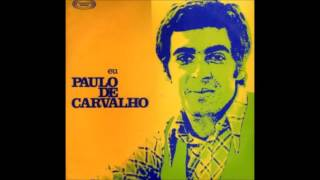 PAULO DE CARVALHO- You Must Be Free, Bird