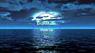 Kafani - Show Up ft. Rayven Justice, Milla Prod. DJ ASAP [HD]