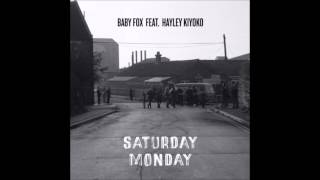 Saturday, Monday - Baby Fox feat. Hayley Kiyoko (Audio)