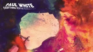 "Paul White - Maori Baby Junior (From ""Everything You've Forgotten"")"