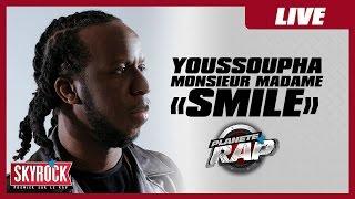 """Youssoupha feat Madame Monsieur """"Smile"""" en live dans Planète Rap"""