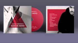 Caixa Toráxica - Longe do Nada feat  Dé Ferreira