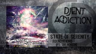 State Of Serenity - Foundations (Ft. Tim Henson)