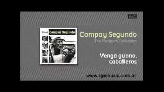 Compay Segundo - Venga guano, caballeros