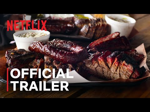 Chef's Table: BBQ | Official Trailer | Netflix
