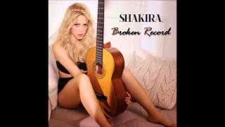 Broken Record - Shakira (Single)