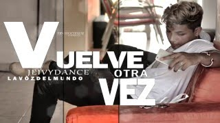 Jeivy Dance - Vuelve Otra Vez [AUDIO]