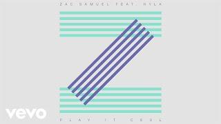 Zac Samuel - Play It Cool (Official Audio) ft. Kyla