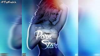 Lil Jay ▪ Porn Star (Full song)