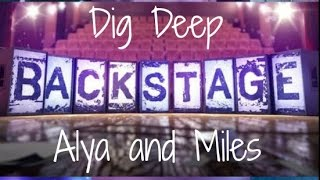 Dig Deep Cover: Backstage-Alya and Miles