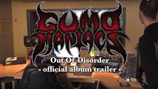 GumoManiacs - Out Of Disorder (OFFICIAL ALBUM TRAILER)
