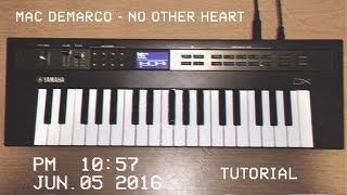 Mac DeMarco - No Other Heart ( Piano Tutorial )